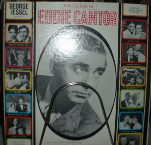 the legend of eddie cantor