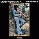 a secret place / grover washington jr