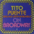 On Broadway  Tito Puente and His Latin Ensemble