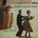 bagels and bongos / irving fields trio / 78856