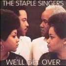 we'll get over / the staple singers / 2016