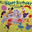 Happy Birthday and Songs For Every Holiday / dq-1214