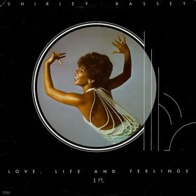 love, life and feelings / shirley bassey / la605