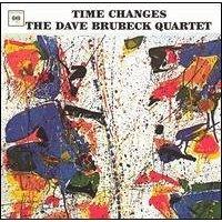 time changes / dave brubeck quartet / cs8927
