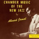 Chamber Music Of The New Jazz. Ahmad Jamal