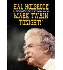 Holbrook, Hal:  Mark Twain Tonight!