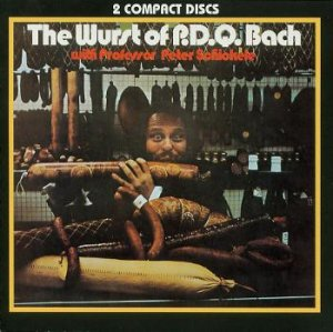 THE WURST OF P.D.Q. BACH