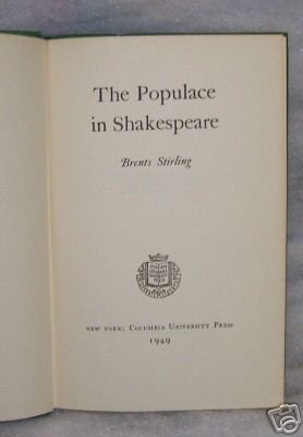 The Populace in Shakespeare Brent�s Stirling