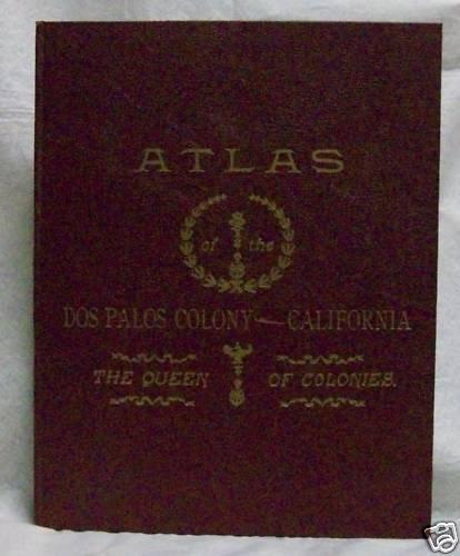 Atlas of Dos Palos Colony Queen of Colonies