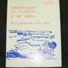 Chauffailles La Clayette et leu region  by Jean Perche
