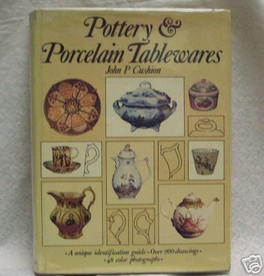 Pottery and Porcelain Tablewares