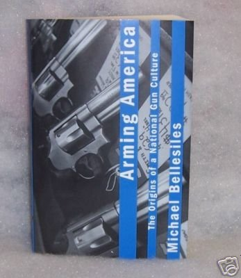 Arming America Michael Bellesiles
