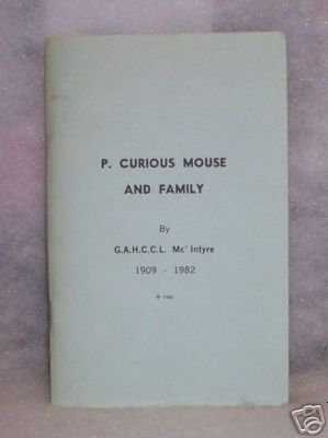 P. Curious Mouse and Family