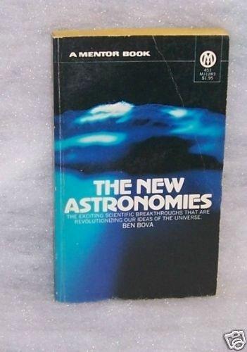 The New Astronomies \ Ben Bova