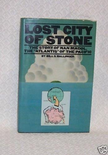 Lost City of Stone Bill Ballinger