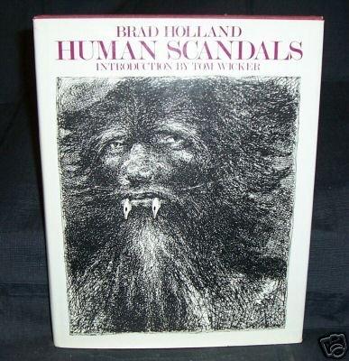 Human Scandals \Brad Holland