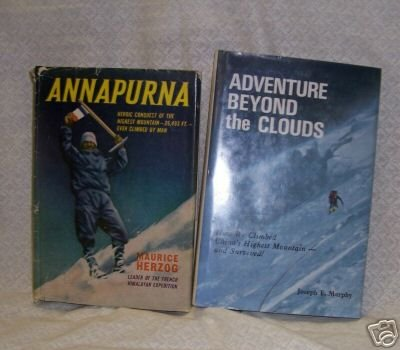 Adventure Beyond the Clouds and Annapurna  2 vols