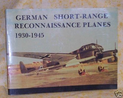 German Short-Range Reconnaissance Planes 1930-1945