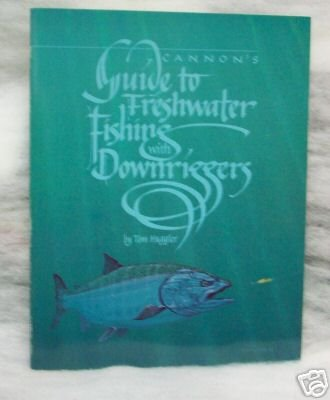 Cannons guide to Freshwater Fishing with Downriggers