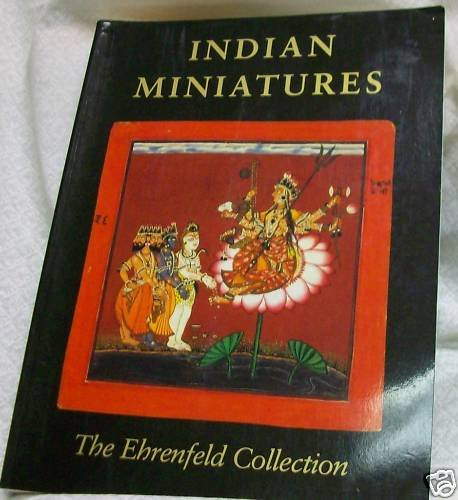 Indian Miniatures, The Ehrenfeld Collection