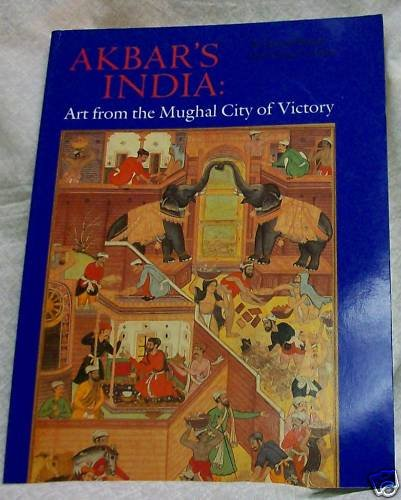 Akbar�s India by  Brand and Lowery