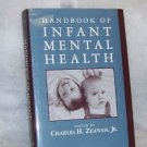 Handbook of Infant Mental Health\  C.H. Zeanah
