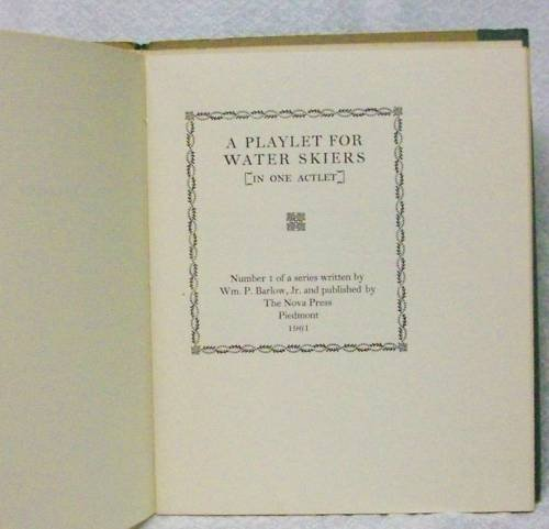 A Playlet for Water Skiers, Barlow, Wm. P. jr.