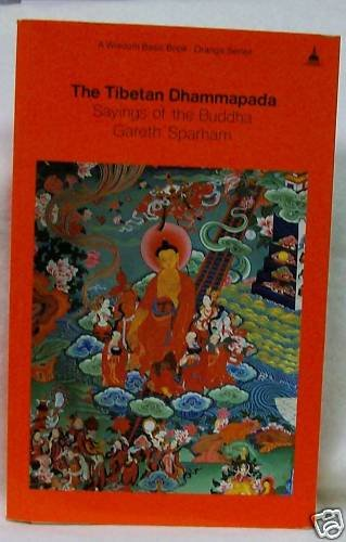 The Tibetan Dhammapada Gareth Sparham