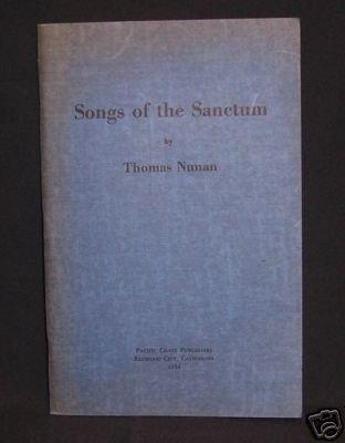 Songs of the Sanctum Poetry by Thomas Nunan
