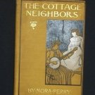 The Cottage Neighbors by Nora Perry