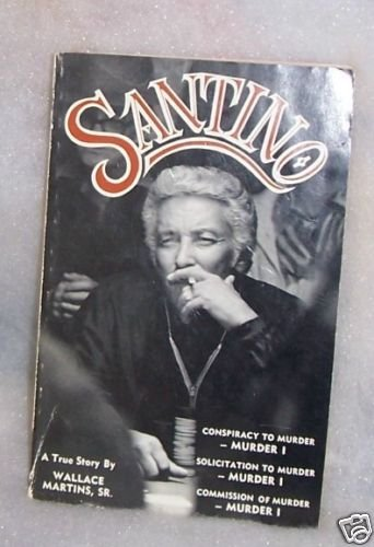 SANTINO:  by Wallace Martins, A True Story  lst. Signed