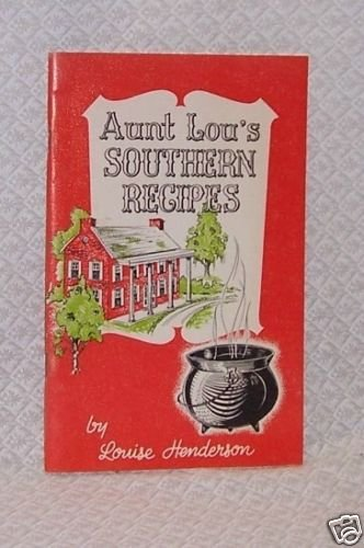 Aunt Lou's Southern Recipes