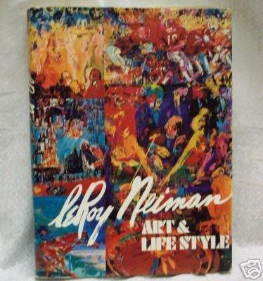 LeRoy Neiman:  Art and Lifestyle, lst ed.