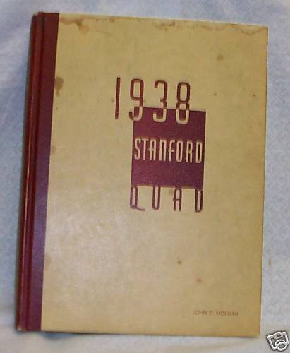 Yearbook 1938 Stanford Quad