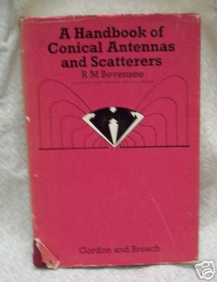 A Handbook of Conical Antennas and Scatterers