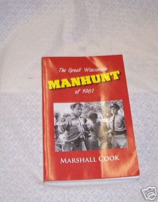 Great Wisconsin Manhunt of 1961