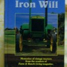Iron Will Memories of Vintage Tractors