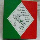 Clara's Delicious Italian Recipes: With Regional Taste