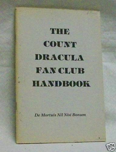 The Count Dracula Fan Club Handbook