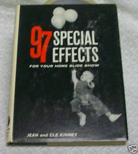 97 Special Effects for your Slide Show by Kinney