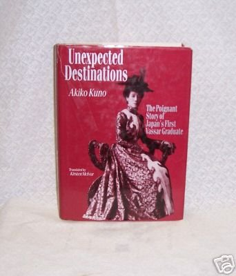 Unexpected Destinations Akiko Kuno Signed