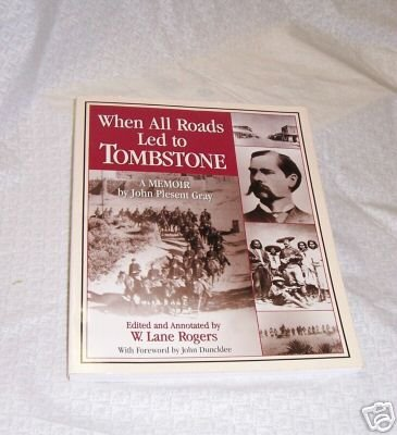 When all Roads Led to Tombstone