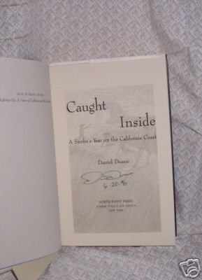 Caught Inside  Signed lst. by  Daniel Duane