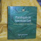 Paralegals in American Law   A. Schneeman