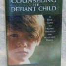 Counseling the Defiant Child, Mordock, John
