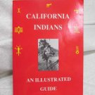 California Indians and Illustrated Guide, by Emanuels, George Signed