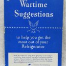 War Time Suggestions for your Refrigerator