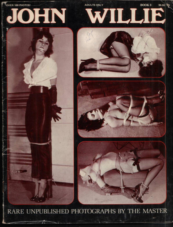 JOHN WILLIE BONDAGE PHOTO BOOK NUMBER 3 SEPTEMBER 1978 RARE
