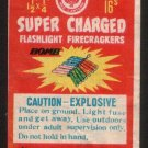 SUPER CHARGED FLASHLIGHT FIRECRACKER LABEL DOT CLASS C CHINA VINTAGE 1960'S