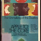 APPLE TO THE CORE UNMAKING OF THE BEATLES PETER McCABE POCKET BOOKS 1972 PB